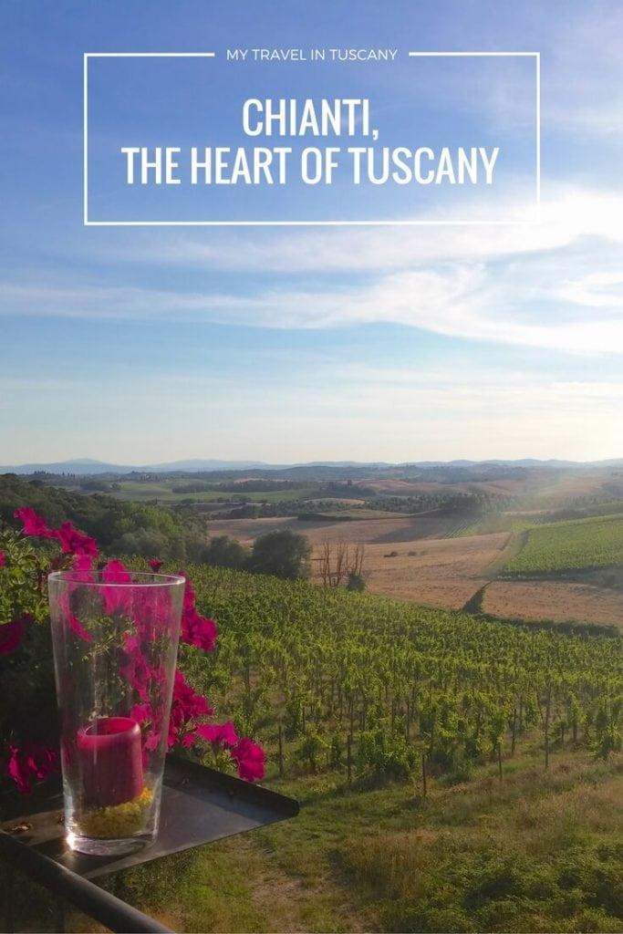 CHIANTI, THE HEART OF TUSCANY Pinterest