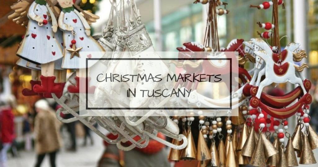 Christmas Markets in Tuscany