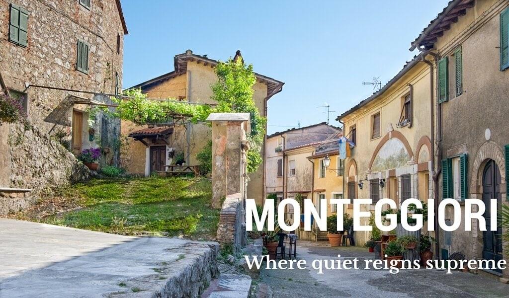 Monteggiori in Tuscany