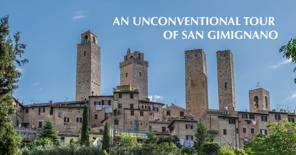 An unconventional tour of San Gimignano