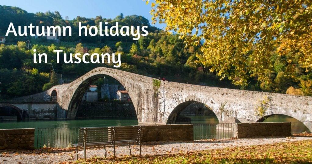 autumn holidays in tuscany