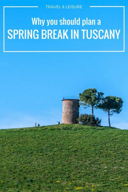 Spring break in Tuscany