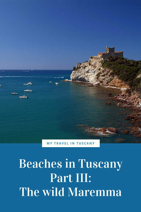 Beaches in Tuscany Maremma Pinterest