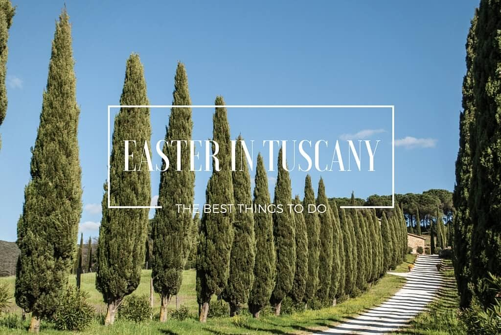 Easter in Tuscany