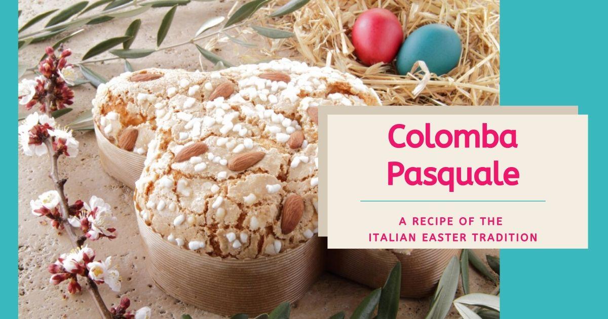 The traditional Italian Colomba Pasquale recipe - Cover 1
