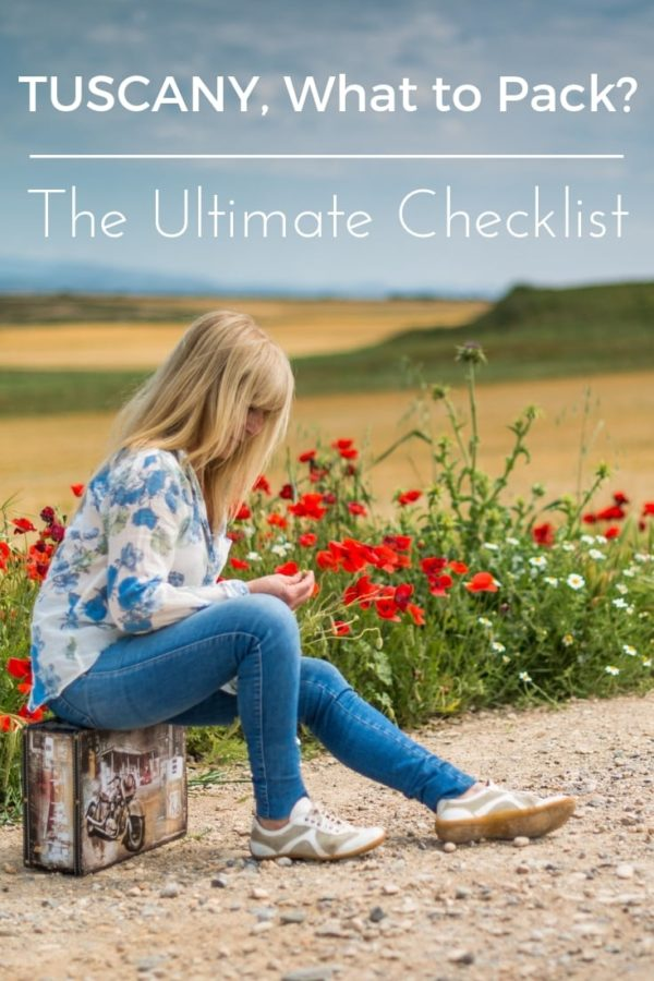 Tuscany what to pack, the ultimate checklist to prepare your suitcase