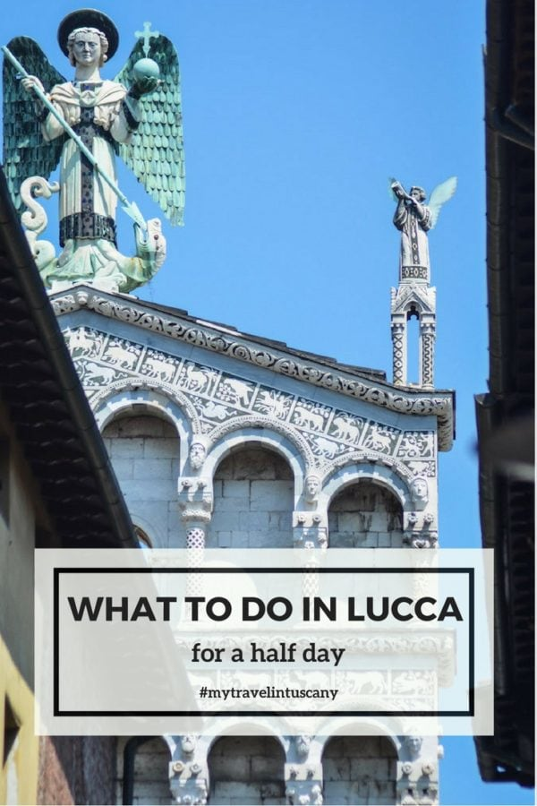 What to do in Lucca in half day cover Pinterest