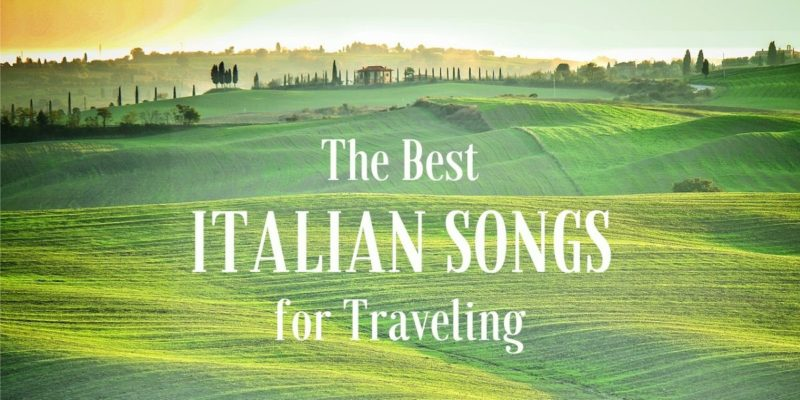 The best Italian Songs for Traveling Cover